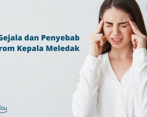 Gejala dan Penyebab Sindrom Kepala Meledak