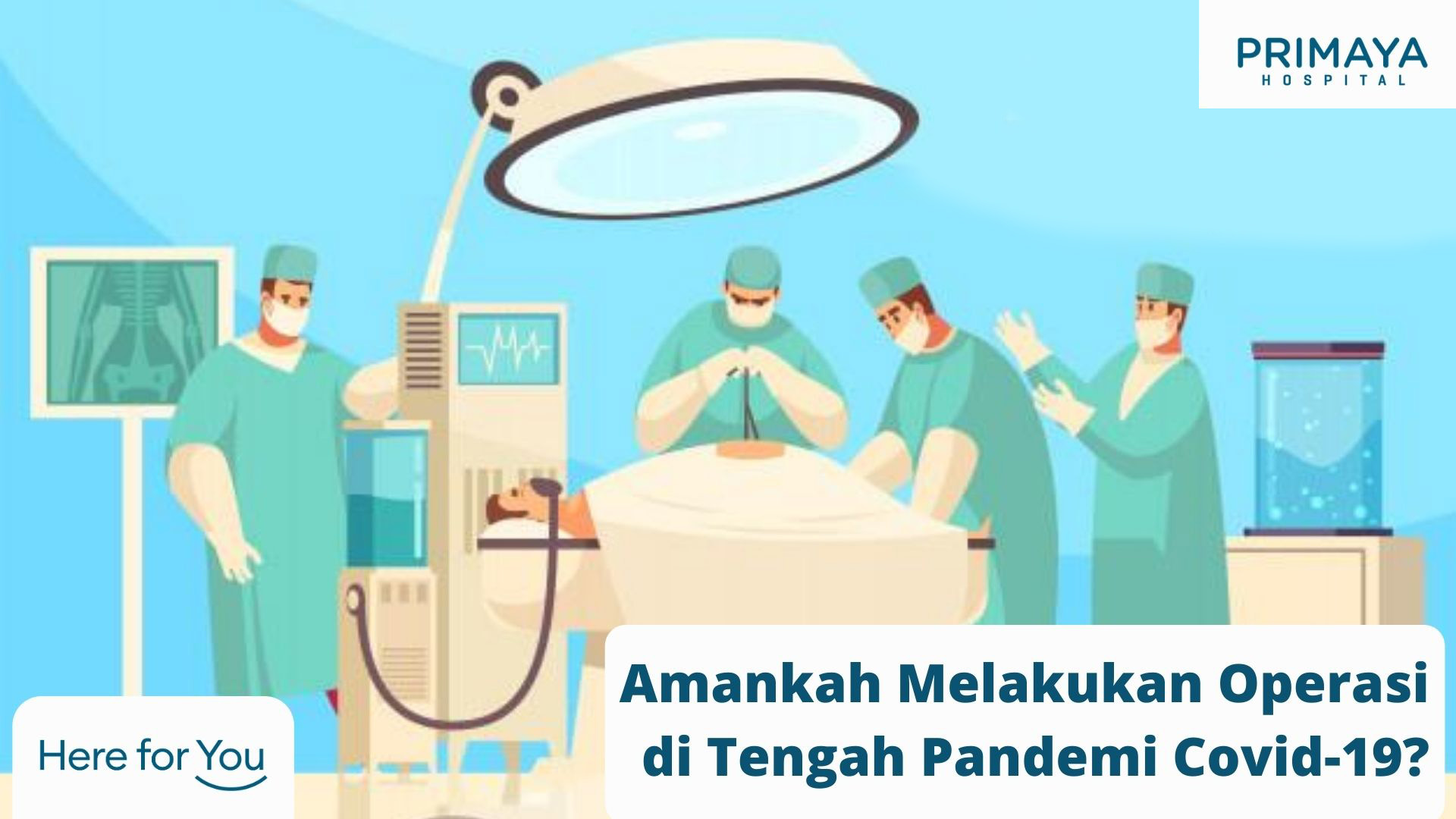 Amankah Melakukan Operasi di Tengah Pandemi Covid-19_