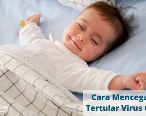 Cara Mencegah Bayi Tertular Virus Corona