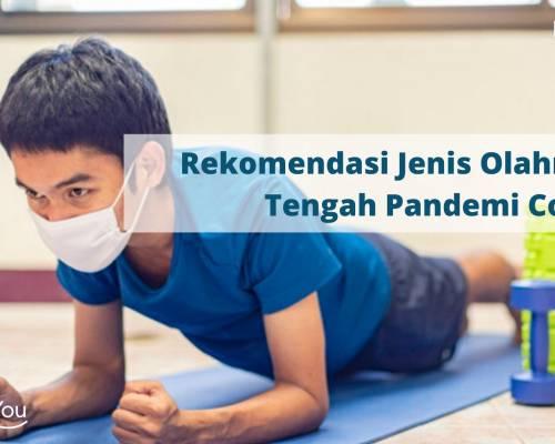 Rekomendasi Jenis Olahraga di Tengah Pandemi Covid-19