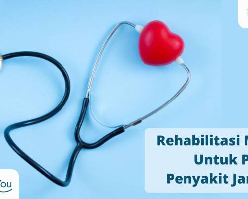 Rehabilitasi Medik Untuk Pasien Penyakit Jantung