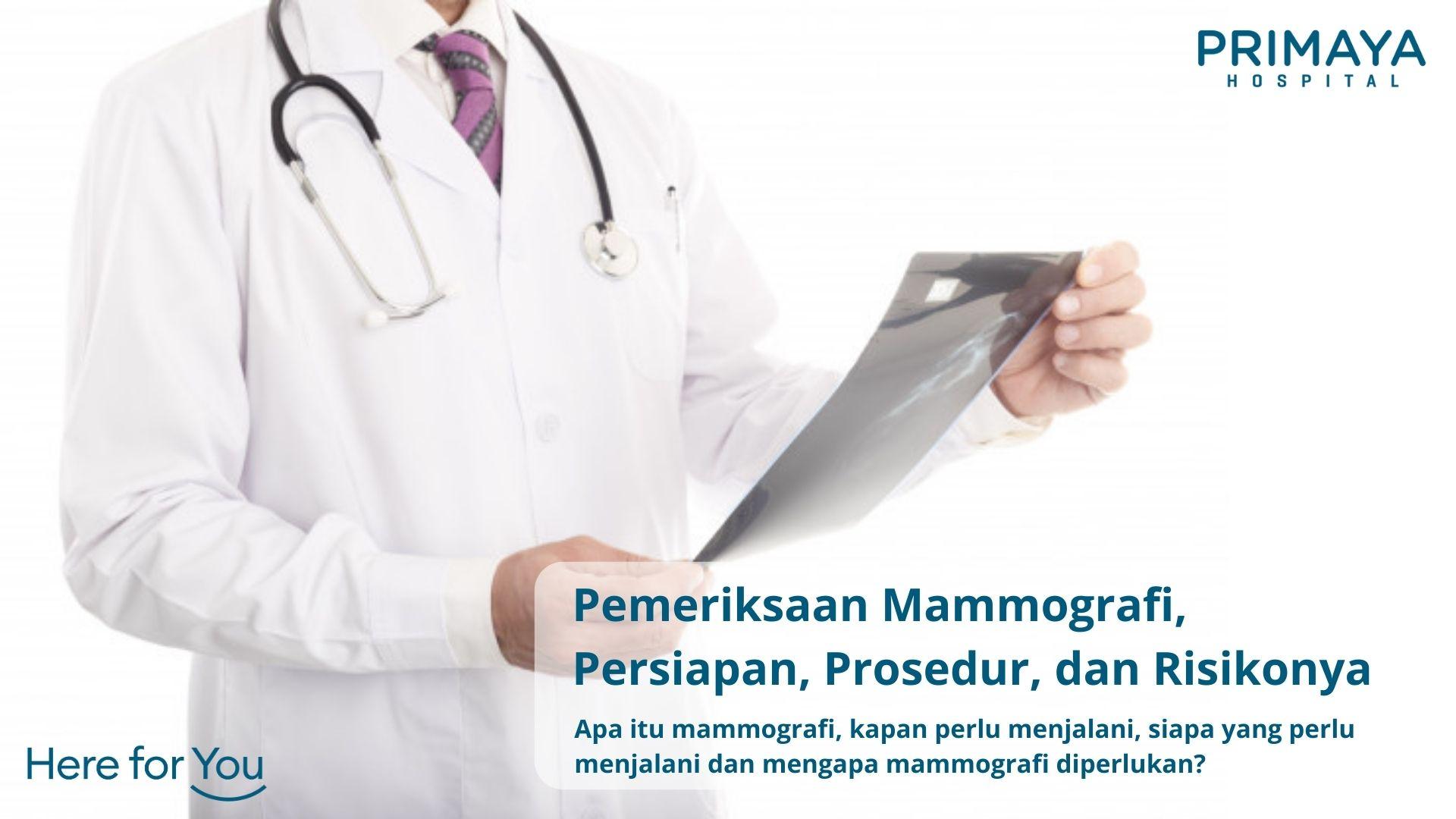 Pemeriksaan Mammografi, Persiapan, Prosedur, dan Risikonya