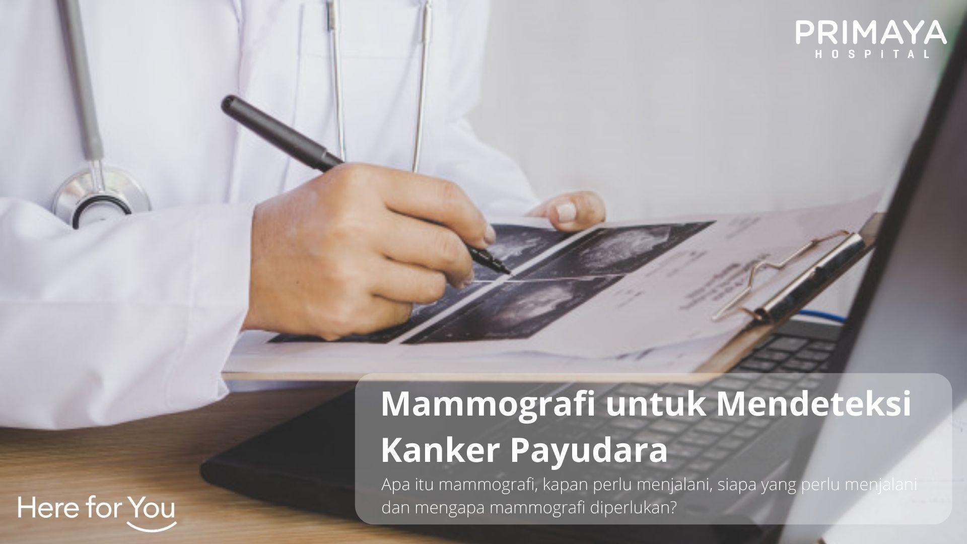 Mammografi untuk Mendeteksi Kanker Payudara