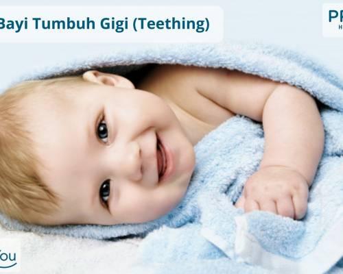 Tanda Bayi Tumbuh Gigi (Teething)