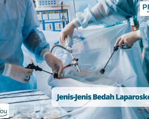 Jenis-Jenis Bedah Laparoskopi