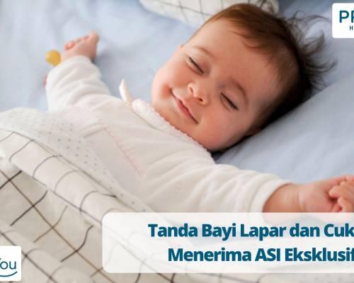 Tanda Bayi Lapar dan Cukup Menerima ASI Eksklusif