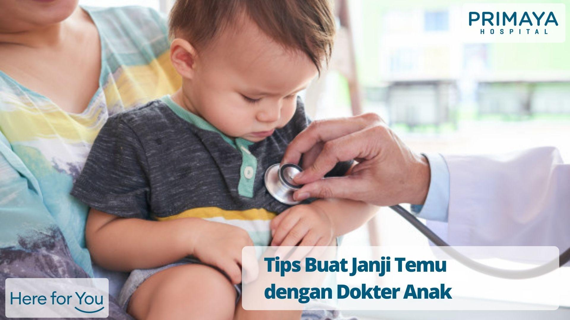 Buat Janji dengan Dokter Spesialis Anak