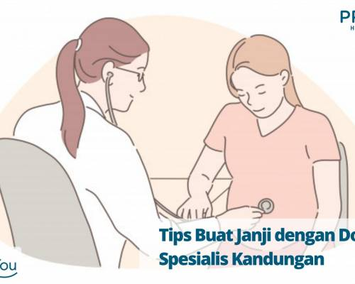 Tips Buat Janji dengan Dokter Spesialis Kandungan