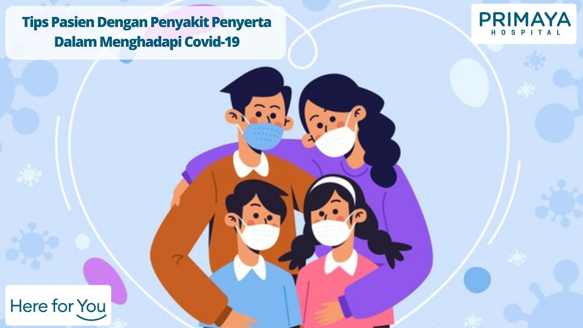 Tips Pasien Dengan Penyakit Penyerta Dalam Menghadapi Covid-19