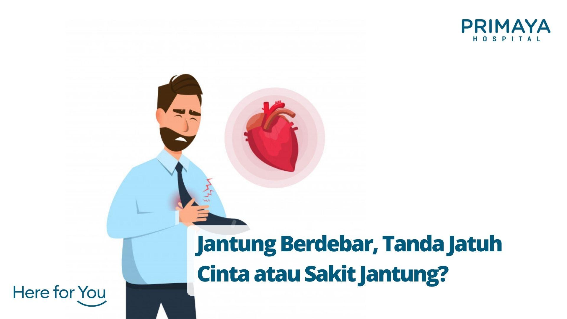 Jantung Berdebar, Tanda Jatuh Cinta atau Sakit Jantung_