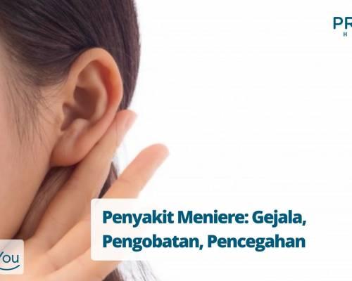 Penyakit Meniere_ Gejala, Pengobatan, Pencegahan