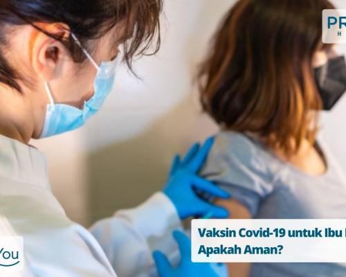 Vaksin Covid-19 untuk Ibu Hamil, Apakah Aman_ (1)