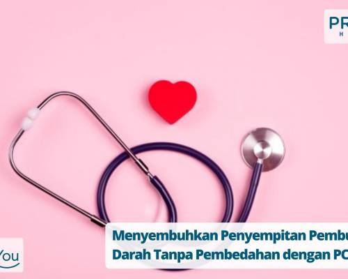 Menyembuhkan Penyempitan Pembuluh Darah Tanpa Pembedahan dengan PCI