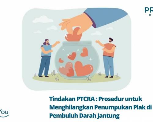 Tindakan PTCRA (Percutaneous Transluminal Coronary Rotational Atherectomy) _ Prosedur untuk Menghilangkan Penumpukan Plak di Pembuluh Darah Jantung