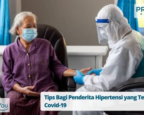 Tips Bagi Penderita Hipertensi yang Terinfeksi Covid-19