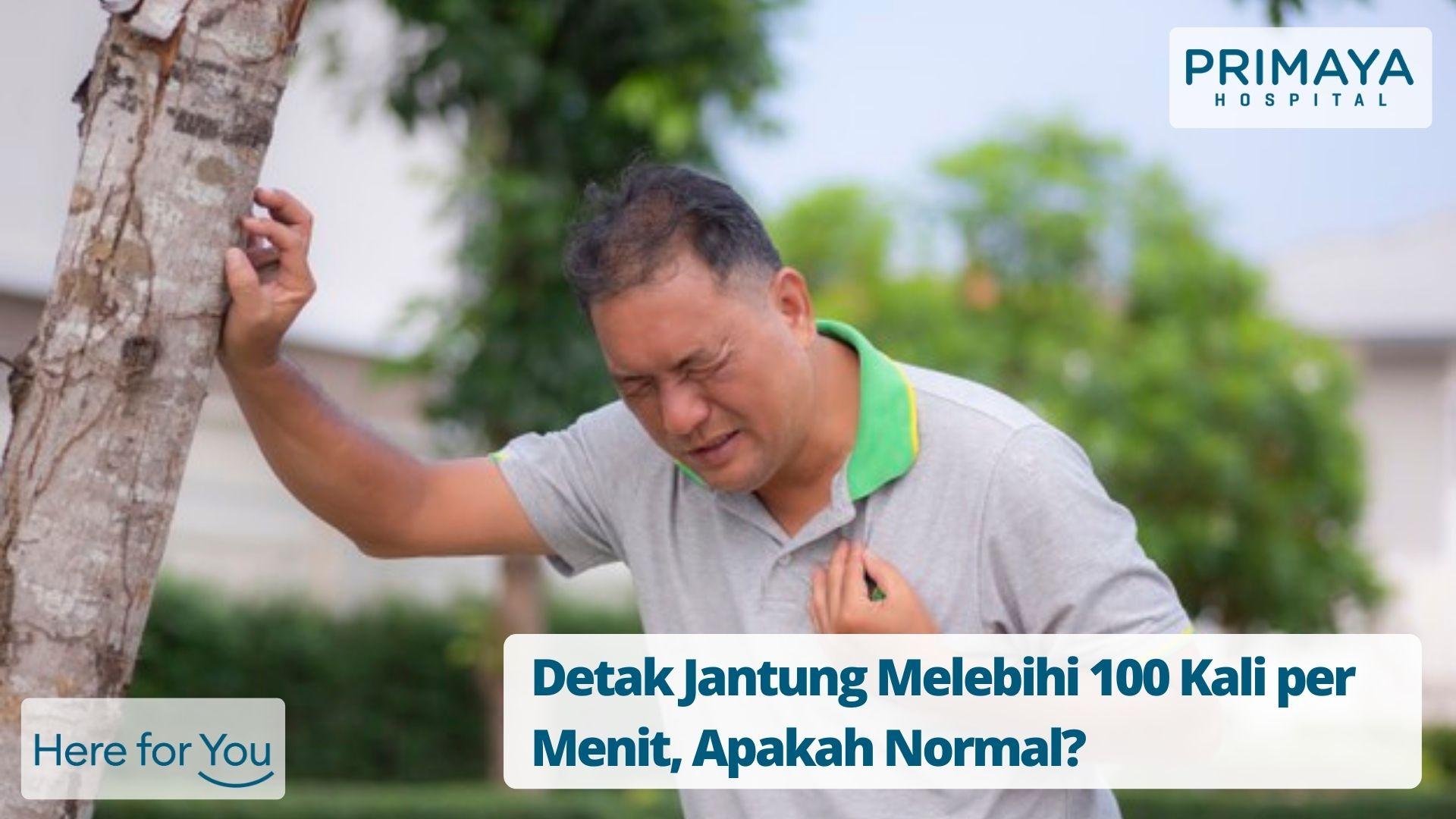 Detak Jantung Melebihi 100 Kali per Menit, Apakah Normal_