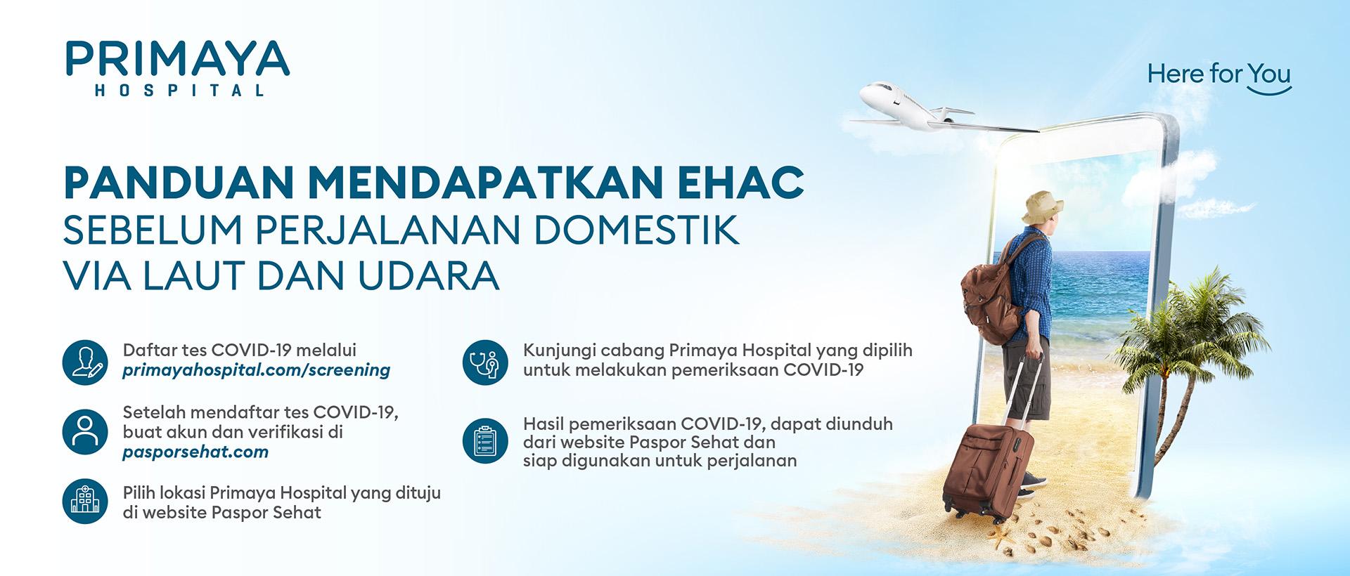 Panduan Mendapatkan EHAC Paspor Sehat Sebelum Perjalanan Domestik