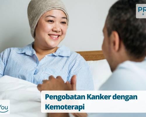Pengobatan Kanker dengan Kemoterapi