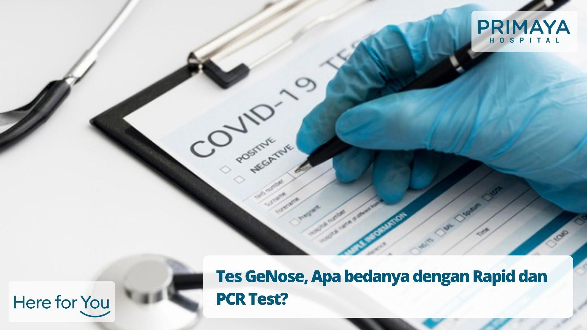Tes GeNose, Apa bedanya dengan Rapid dan PCR Test?