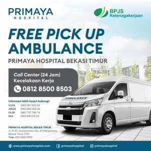 free pickup ambulance Primaya Hospital Bekasi Timur