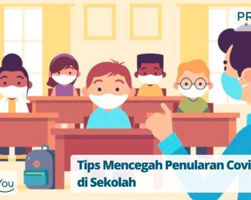 Tips Mencegah Penularan Covid-19 di Sekolah