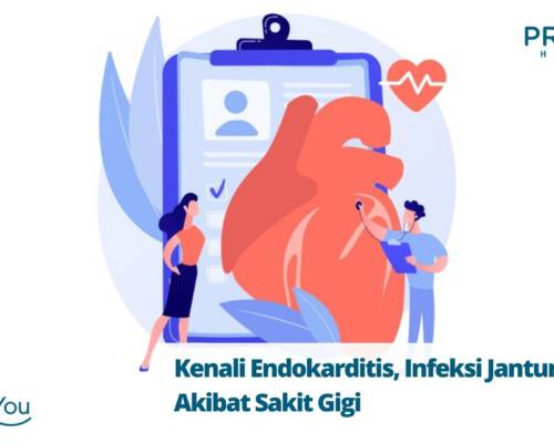 Kenali Endokarditis, Infeksi Jantung Akibat Sakit Gigi