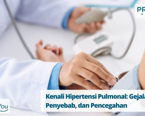 Kenali Hipertensi Pulmonal Gejala, Penyebab, dan Pencegahan