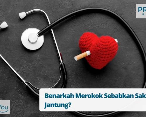Benarkah Merokok Sebabkan Sakit Jantung