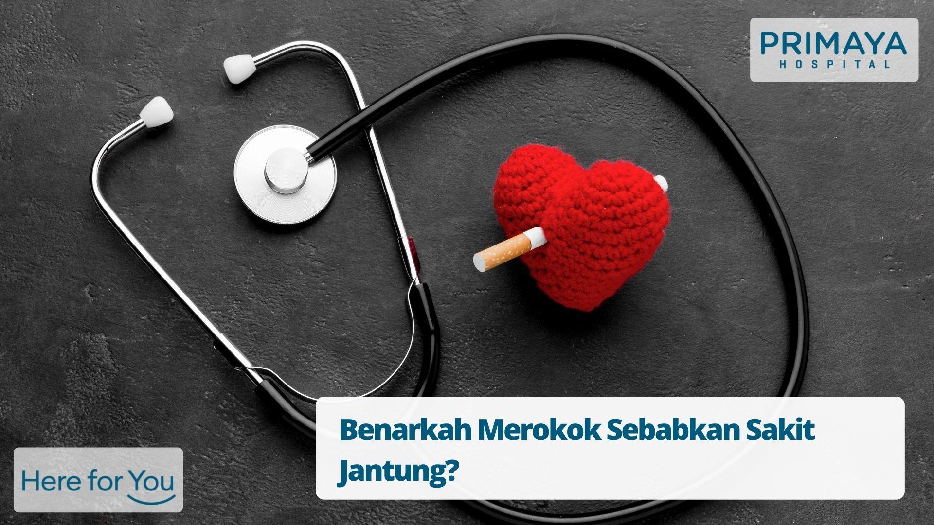 Benarkah Merokok Sebabkan Sakit Jantung?