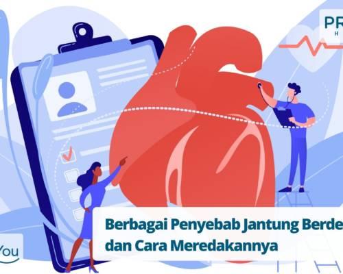 Berbagai Penyebab Jantung Berdebar dan Cara Meredakannya