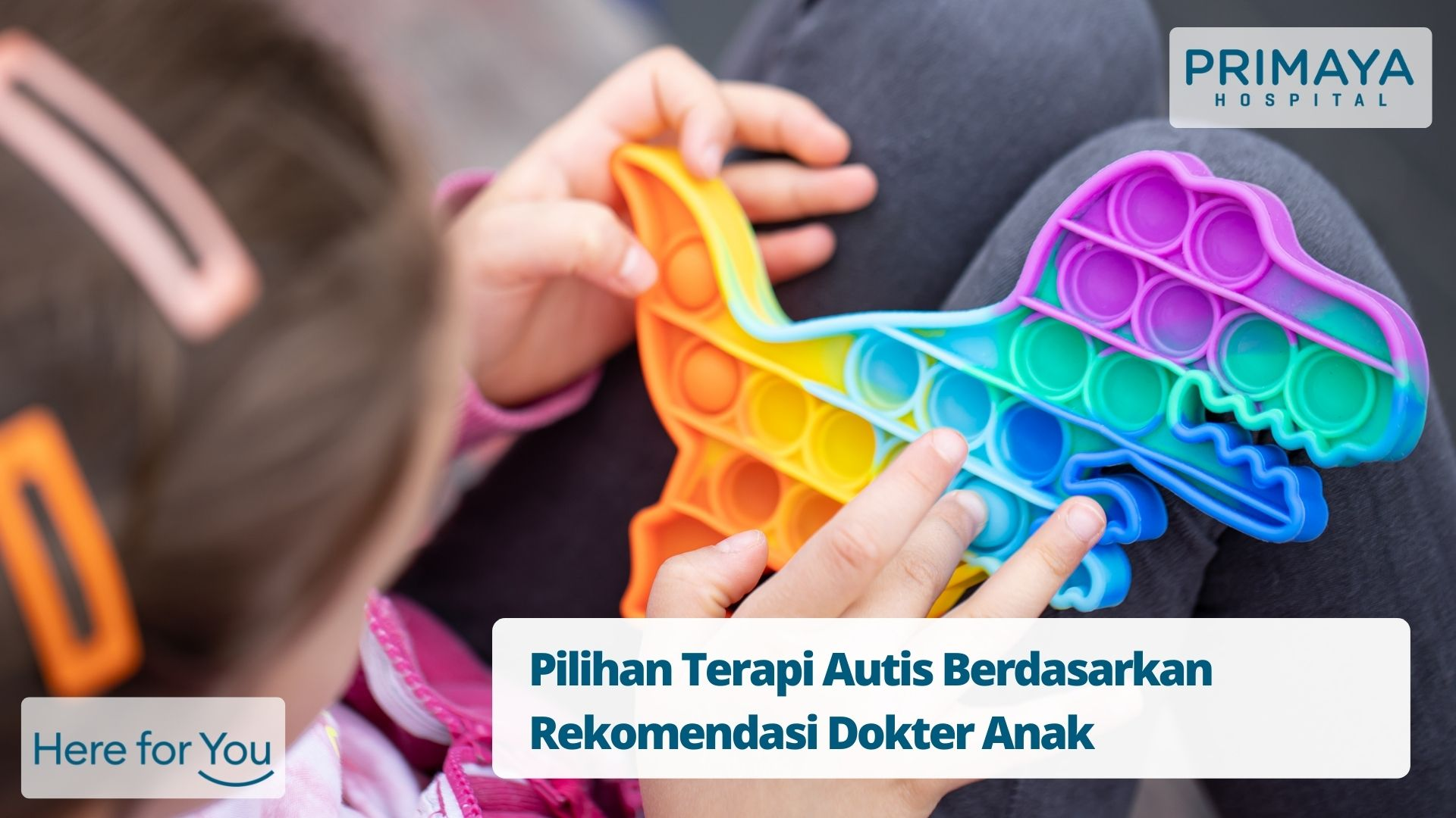 Pilihan Terapi Autis Berdasarkan Rekomendasi Dokter Anak