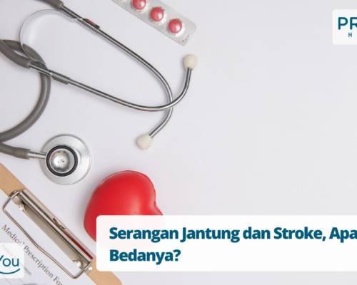 Serangan Jantung dan Stroke, Apa Bedanya