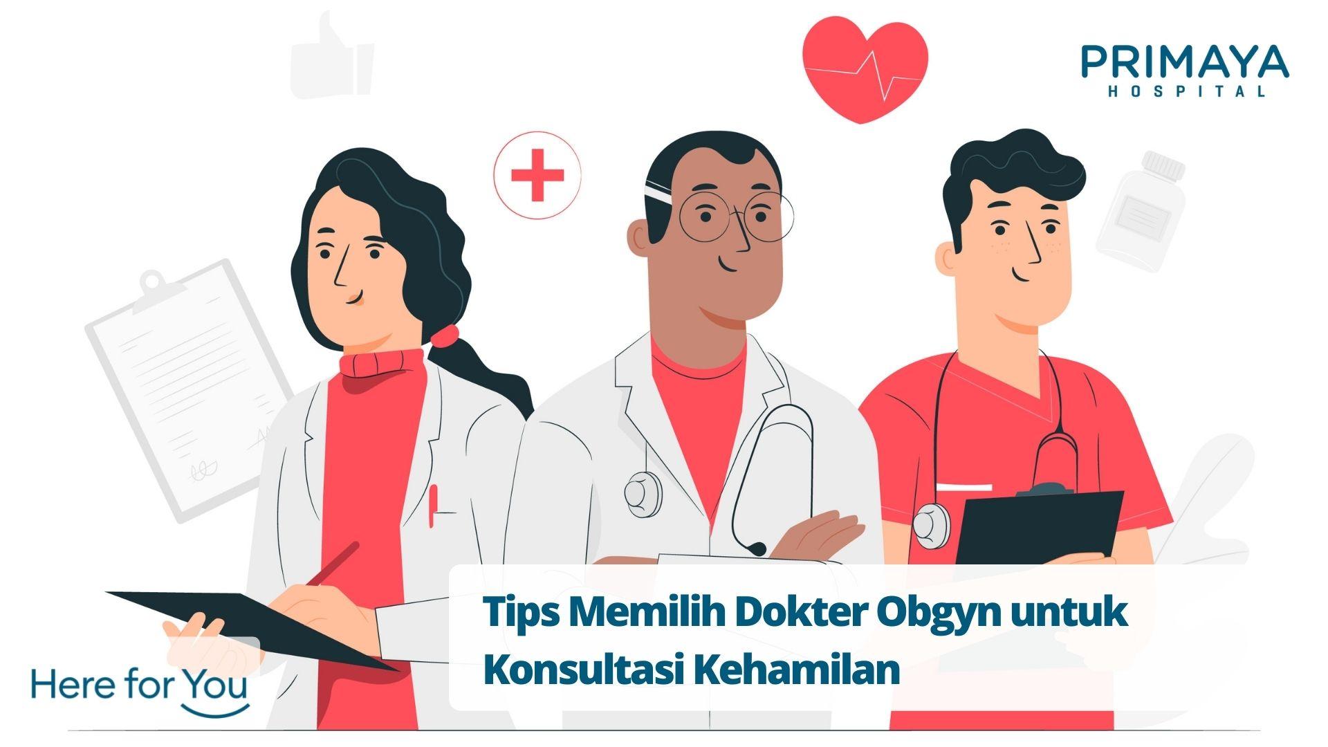 Tips Memilih Dokter Obgyn untuk Konsultasi Kehamilan