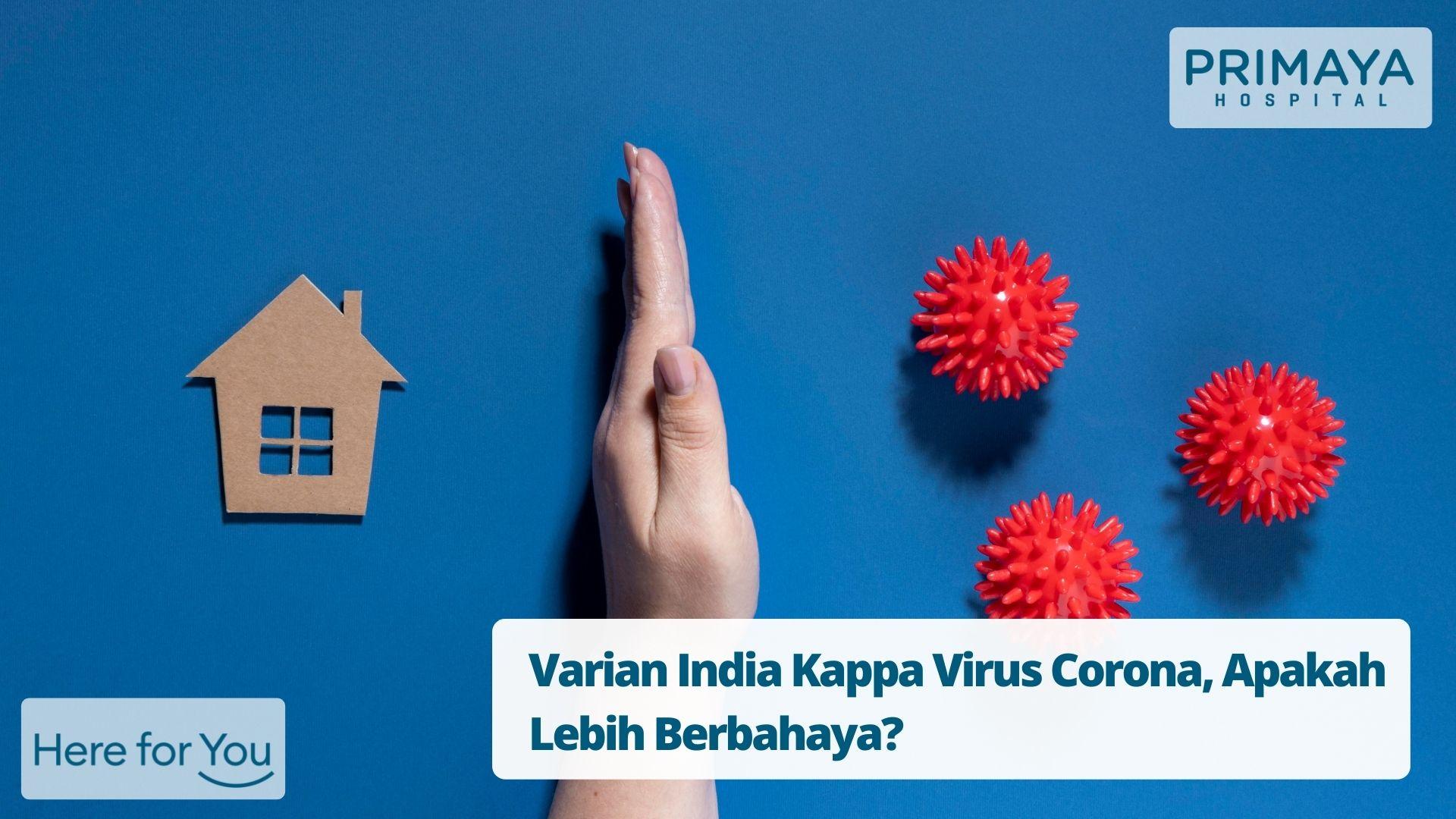 Varian India Kappa Virus Corona, Apakah Lebih Berbahaya?