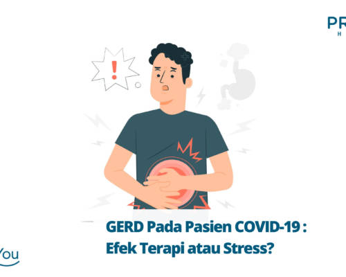 GERD Pada Pasien COVID-19 Efek Terapi atau Stress