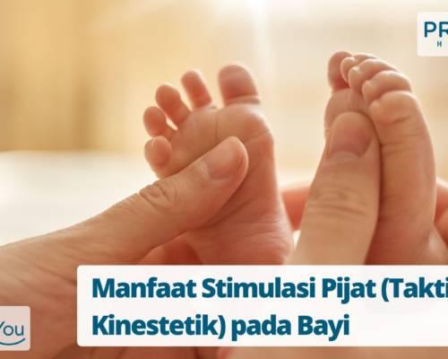 Manfaat Stimulasi Pijat (Taktil Kinestetik) pada Bayi