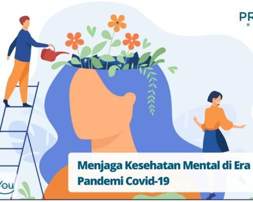Menjaga Kesehatan Mental di Era Pandemi Covid-19