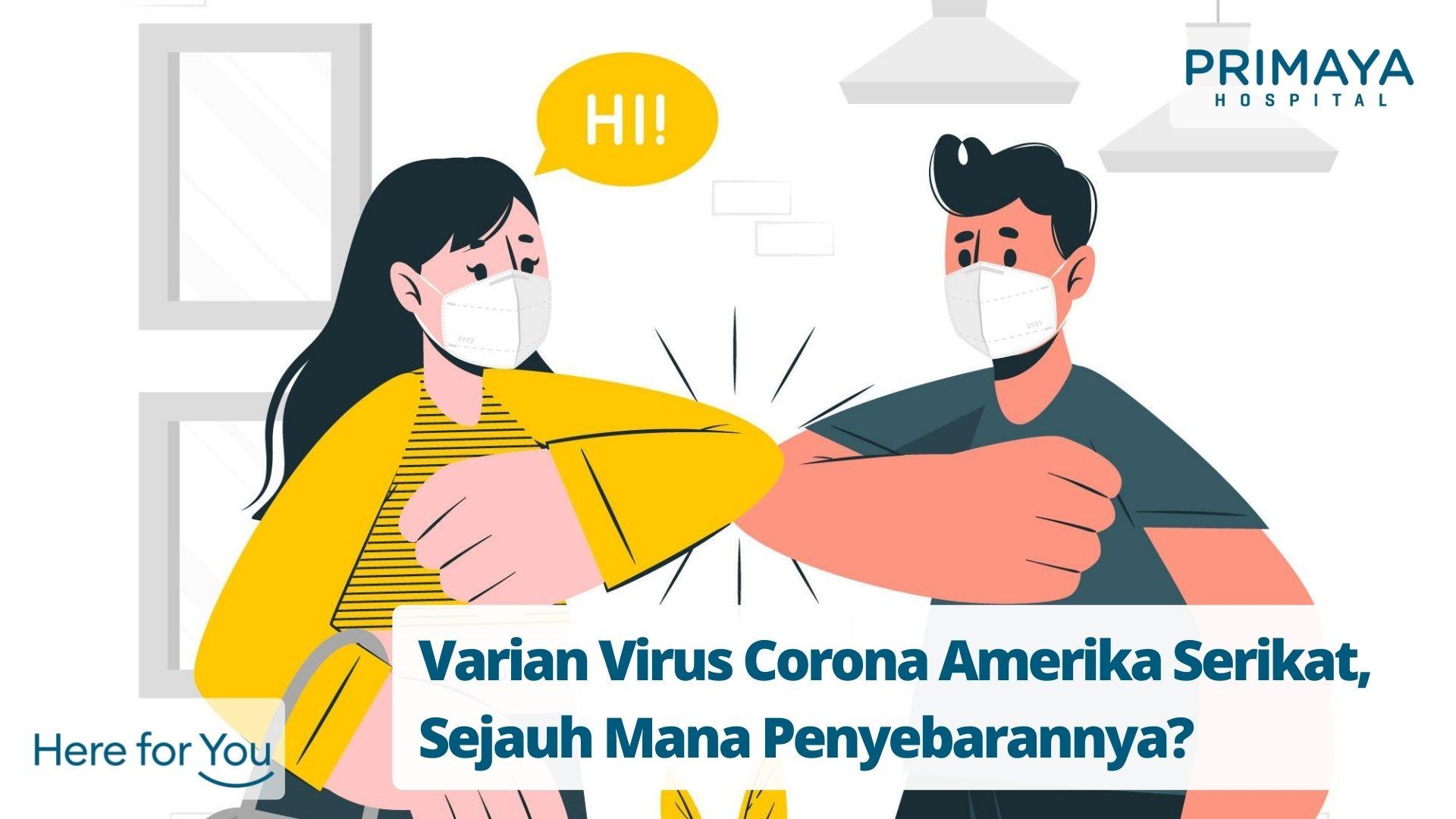 Varian Virus Corona Amerika Serikat, Sejauh Mana Penyebarannya?