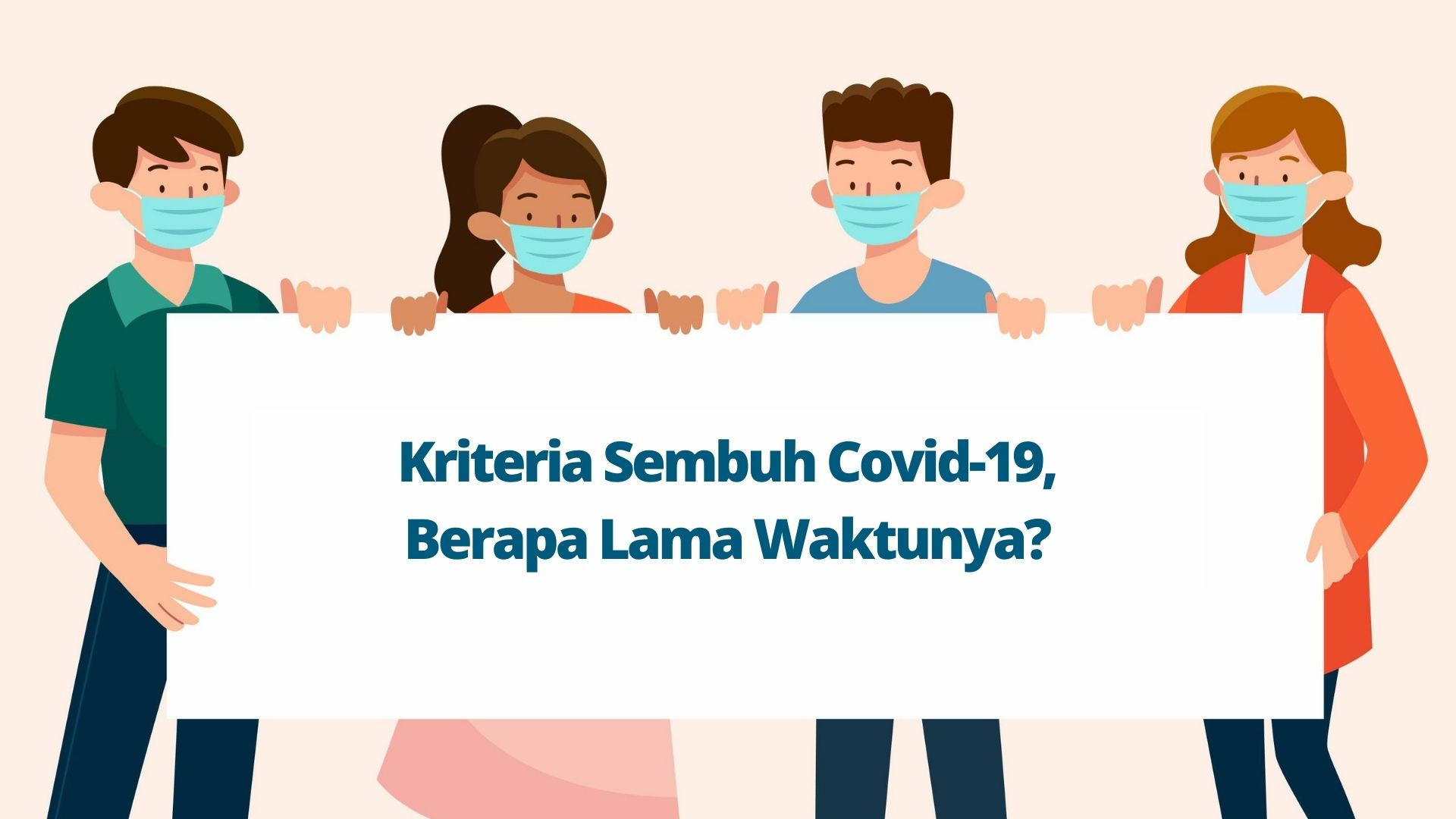 Kriteria Sembuh Covid-19, Berapa Lama Waktunya?
